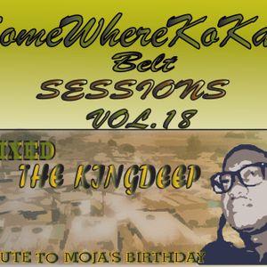 SomeWhereKoKasi Belt Session Vol. 18 (Tribute To Moja's Birthday) Mixed By KingDeep