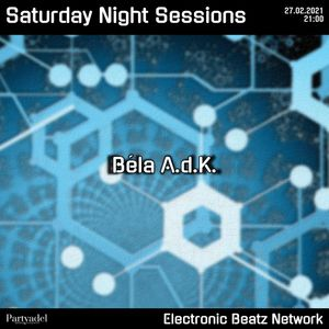 Béla A.d.K. @ Satuday Night Sessions (27.02.2021)
