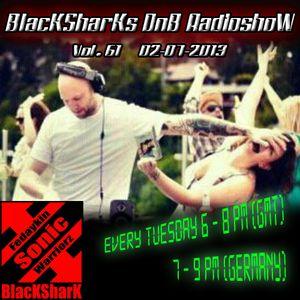 BlacKSharKs DnB Radioshow [www.dnbnoize.com] 2013-07-02 Vol. 61