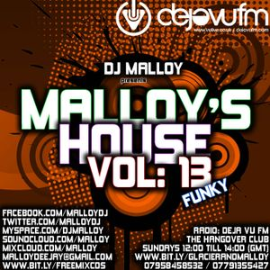 MALLOY'S HOUSE VOLUME: 13 (FUNKY)