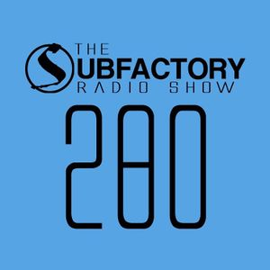 The Subfactory Radio Show #280