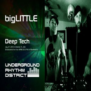 Deep Tech mix by bigLITTLE, WPRK 91.5 FM, Orlando, FL, Underground Rhythm District, 27JUL13