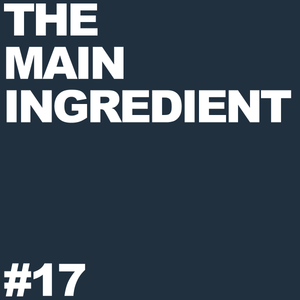 The Main Ingredient Radio Show NYC - Episode #17 (September 1, 2009)