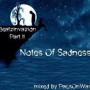 Beatzinvazion Part II - Notes Of Sadness