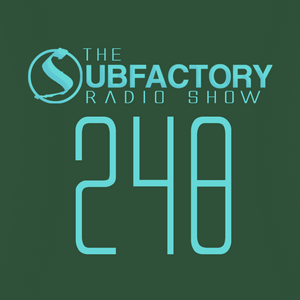 The Subfactory Radio Show #248 with Ji Ben Gong