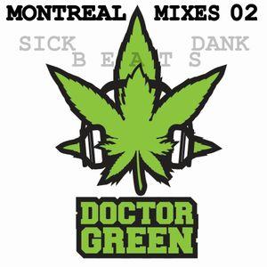 MONTREAL MIXES 02 - Sick Dank Beats (1 of 3)