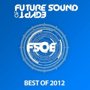 Continuous Mix - Future Sound of Egypt: Best of 2012