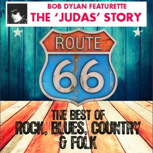 Route 66 Show 13 The 'Judas' Story