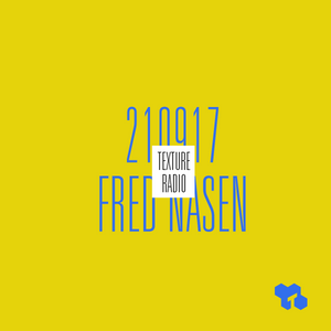 Texture Radio 21-09-17 w/ Fred Nasen ('90-'95 special) at urgent.fm