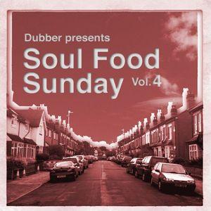 Soul Food Sunday - Vol. 4