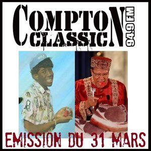 Compton Classic - Emission du 31 Mars 2013