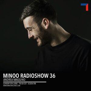 036 MINOO Radio Show - Andrea Maggino (IT)