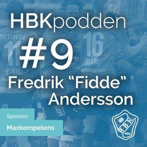 "Avsnitt 9 - Fredrik ""Fidde"" Andersson"