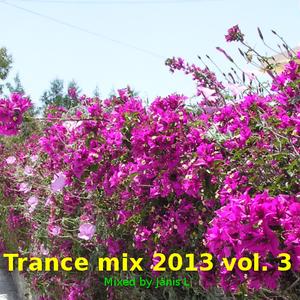 Trance mix 2013 vol. 3