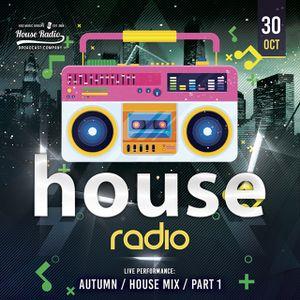 Autumn House Mix Pt1 - Latest House & Deep House :)