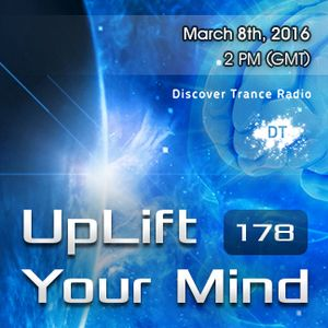 Free Will - UpLift Your Mind 178 (2016-03-08)
