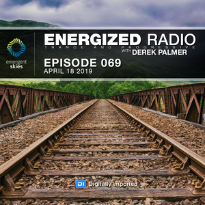 Energized Radio 069 with Derek Palmer [April 18 2019]