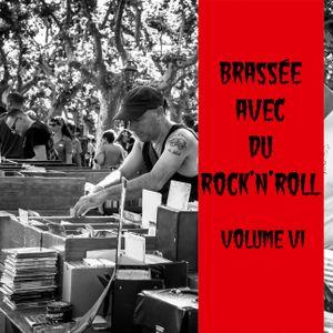 Brassée avec du Rock'n'Roll Vol. VI