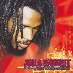 Akila Barrett feat. The Wailers Band / 'Changing People' Dubs (2004)