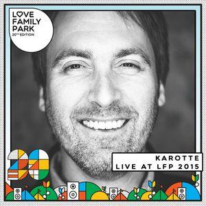 Karotte | Love Family Park 2015