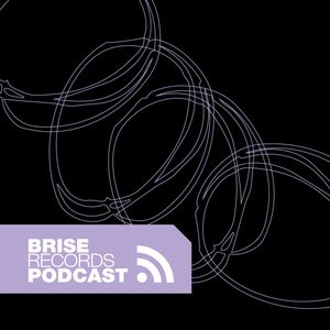 Brise Podcast #24.2 - Mixed by Sasch BBC
