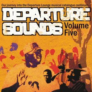 Departure Sounds Vol. 5: Mixed By Astroboy, Jiminez & Mr Zimbabwe