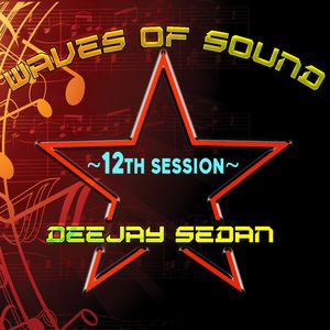 Waves of Sound@RadioDeep with Deejay SedaN ~ 12th Session
