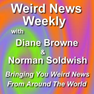 Weird News Weekly August 6 2012