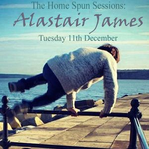 Episode 65 - Home Spun Sessions - Alastair James