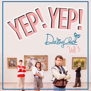 Darling Chuck - Yep! Yep! Vol. 3