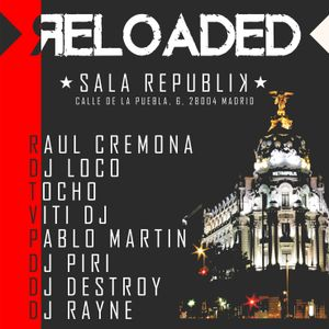 RELOADED @ SALA REPUBLIK 30.04.17 (III)