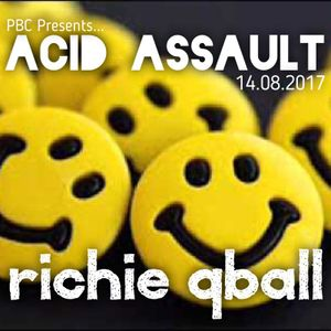 PBC Presents... Acid Assault - Blazing Acid Techno - August 2017