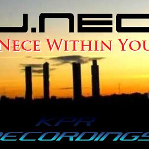 DJ.Nece's The Nece Within You 30