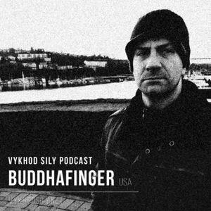 Vykhod Sily Podcast - Buddhafinger Guest Mix