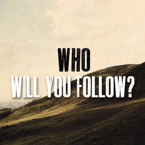 """Who will you Follow?"""