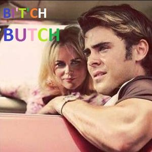 Bitch Butch