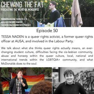 Episode 50 - Tessa Naden - Queer Rights Activist & Former Student Queer Rights Officer