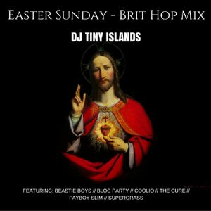Easter Sunday // Brit Hop // Mini Mix