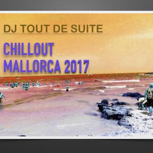 Chillout Mallorca 2017
