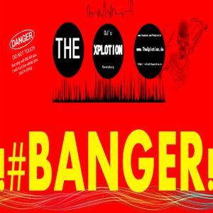The Xplotion - #BANGER