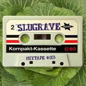 Slugrave Mixtape #003 - Side A