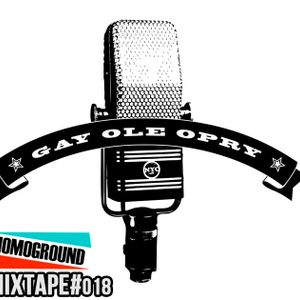 #MIXTAPE018 - Gay Ole Opry (Special Edition)