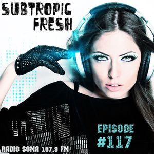 Ron Sky - Subtropic Fresh Radioshow (Episode 117)