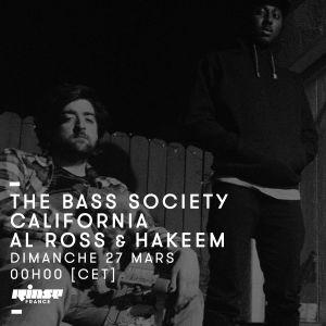 The Bass Society California : Al Ross & Hakeem - 27 Mars 2016