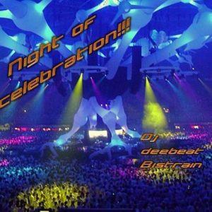 Night of celebration!!!