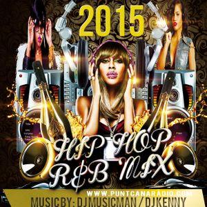 DJ KENNY - 2015 HIP HOP R&B MIX P7