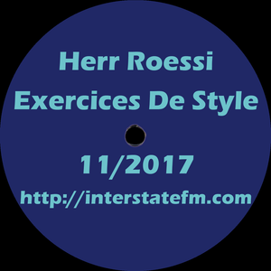 Herr Roessi's Exercices De Style November'17