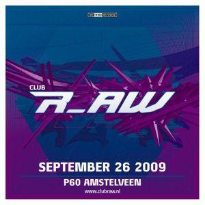 Rude Awakening @ Club r_AW (26-09-2009)