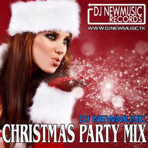 Dj Newmusic - Christmas Party (2016)
