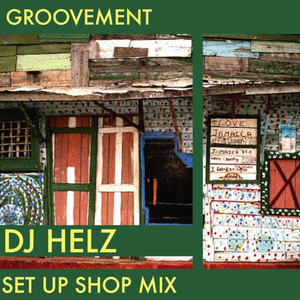 DJ HELZ: Set Up Shop // 21MAR12